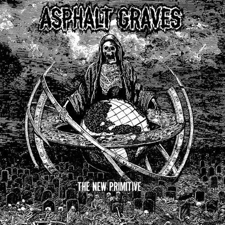 ASPHALT GRAVES - The New Primitive (1)
