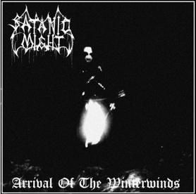 Satanic Might - Arrival of the Winterwinds CD