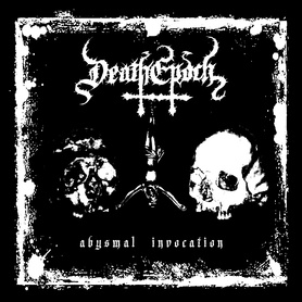 DEATHEPOCH - Abysmal Invocation