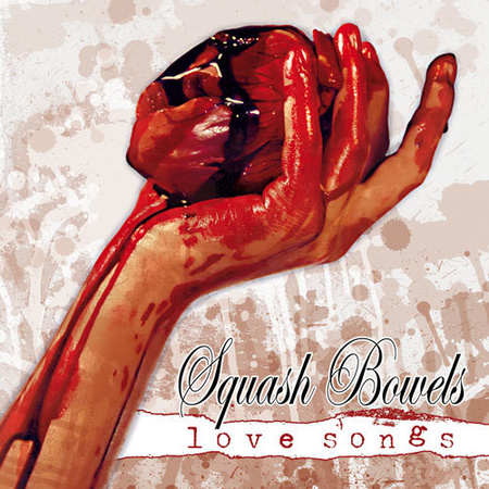 SQUASH BOWELS - Love Songs CD (1)